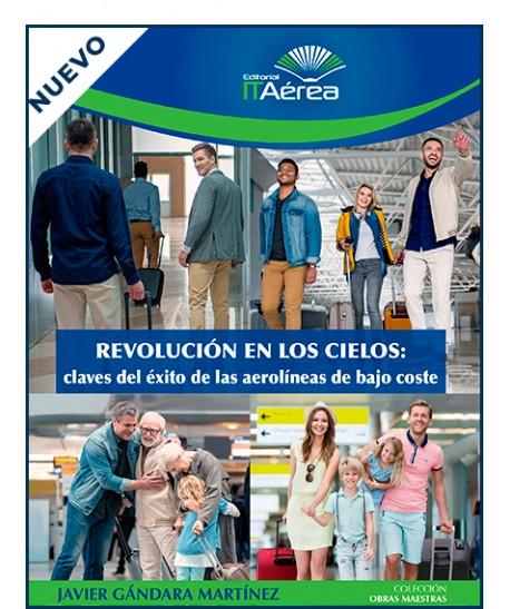 Portada de Revolución en los cielos: claves del éxito de las aerolíneas de bajo coste (ITAérea Editorial, 2019).